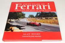 FIFTY YEARS OF FERRARI A Grand Prix And Sports Car Racing History (Henry 1997)